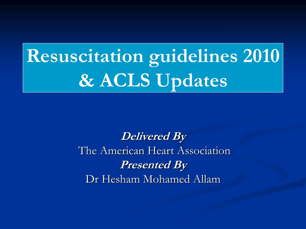 resuscitation guidelines 2010 acls updates l.