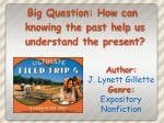 Author: J. Lynett Gillette Genre: Expository Nonfiction