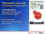 Introduction Microsoft's eID Plans and Early Adopter Program
