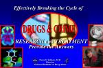 Nora D. Volkow , M.D. Director National Institute on Drug Abuse
