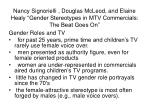 """Nancy Signorielli , Douglas McLeod, and Elaine Healy """"Gender Stereotypes in MTV Commercials: The Beat Goes On"""""""
