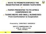 WAYS TO PROMOTE/ENFORCE THE REGISTRATION OF HIDDEN TAXPAYERS PAPER PRESENTED TO ITD AFRICA CONFERENCE ON