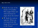 Study the copy of the Treaty of Versailles. Why might Hitler and other Germans be angry about the terms?