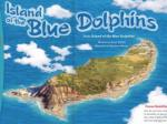 Island of the Blue Dolphin