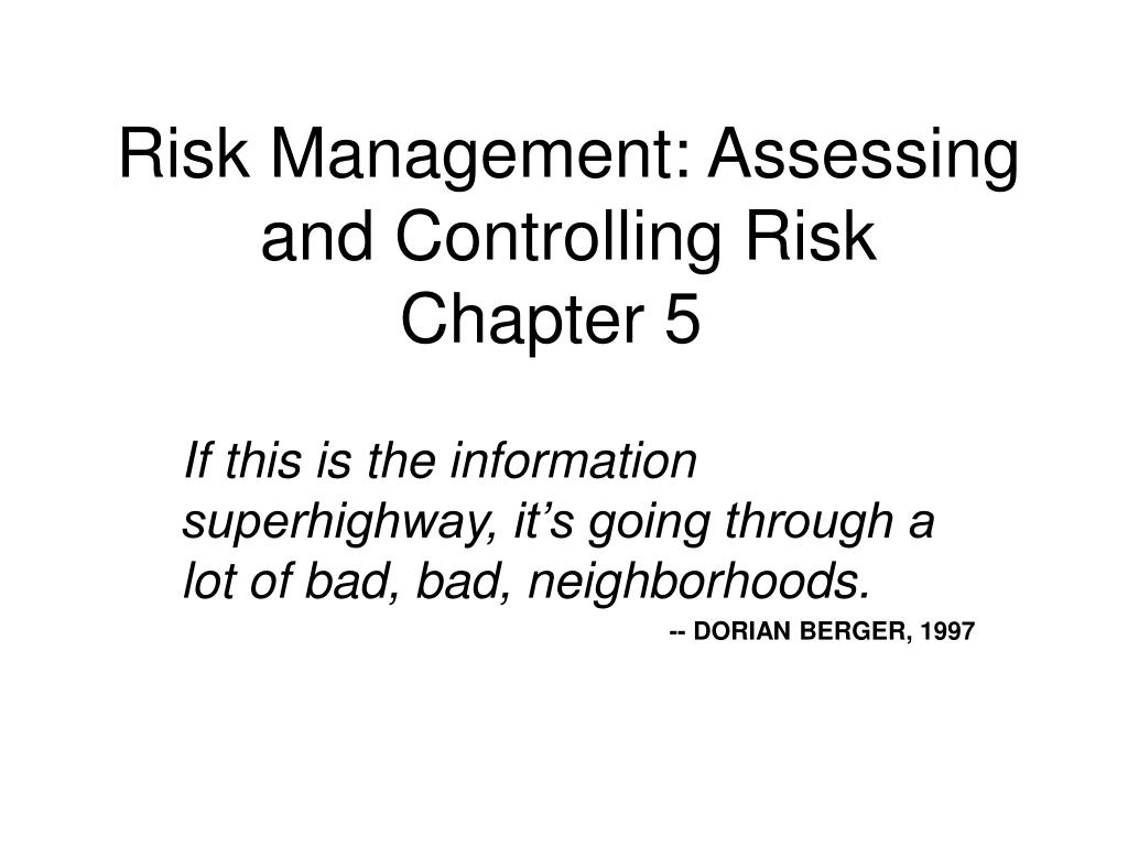 risk management assessing and controlling risk chapter 5 l.