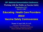 39 th  National Immunization Conference  Working with the Public on Vaccine Safety Washington, D.C. March 23, 2005