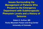 Issues Surrounding the Management of Patients Who Present to the Emergency Department with Subtherapeutic Phenytoin Leve