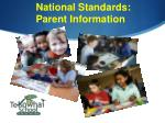 National Standards: Parent Information
