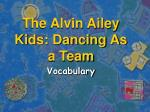The Alvin Ailey Kids: Dancing As a Team
