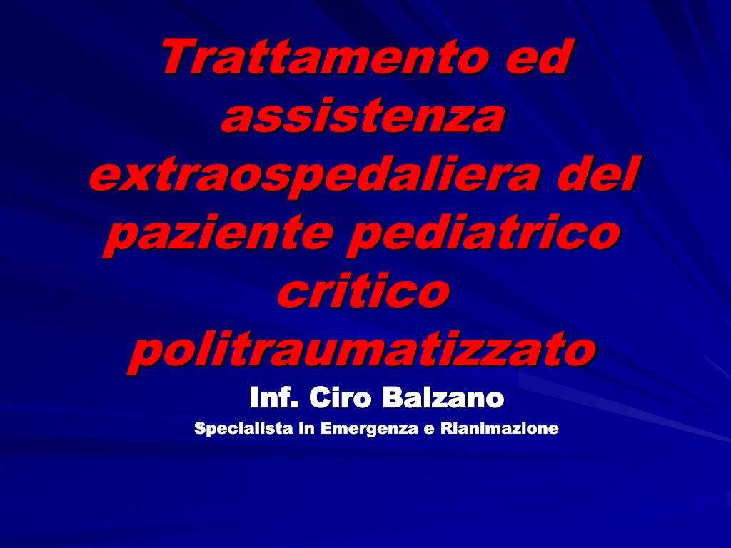 trattamento ed assistenza extraospedaliera del paziente pediatrico critico politraumatizzato l.