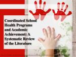 Coordinated School Health Programs and Academic Achievement: A Systematic Review of the Literature