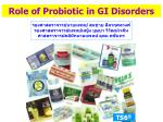 Role of Probiotic in GI Disorders