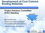 Development of Cool Colored Roofing Materials