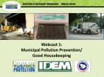 Webcast 1: Municipal Pollution Prevention/ Good Housekeeping