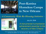 Post-Katrina  Homeless Camps  in New Orleans