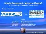 Supplier Management – Mystery or Mastery? An Introduction to Supplier Management