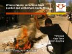 Urban refugees: definitions, legal position and wellbeing in South Africa