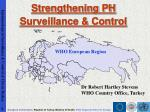 Strengthening PH Surveillance & Control