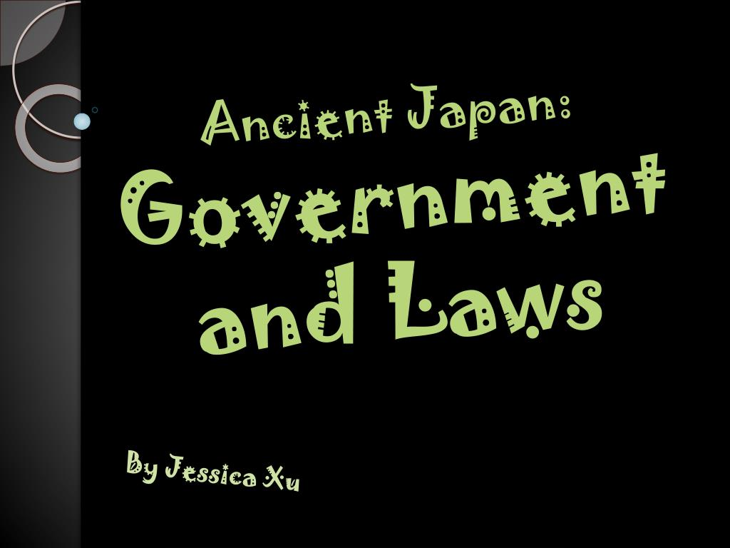 ancient japan government and laws l.