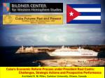 Objectives: To review Cuba's current economic situation; To outline and analyze the new approach of the Government of Ra