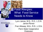 Food Allergies:  What  Food Service Needs to Know