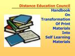 Distance Education Council Handbook On Transformation Of Print Materials Into Self Learning Materials