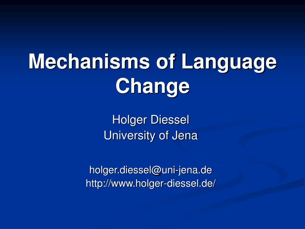 mechanisms of language change l.