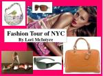 Fashion Tour of NYC