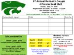 5 th Annual Kennedy Cougar 4 Person Best Shot Friday , Sept. 4 th 2009 Registration & Lunch: 11:30am – 12:30p