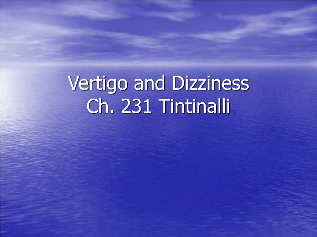 vertigo and dizziness ch 231 tintinalli l.