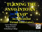 "TURNING THE NVO INTO AN ""EVO"" An Educational Virtual Observatory"