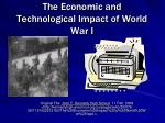 The Economic and Technological Impact of World War I