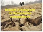 Drought in Kenya and its Humanitarian consequences