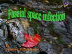 Fascial space infection