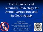 The Importance of Veterinary Toxicology for Animal Agriculture and the Food Supply