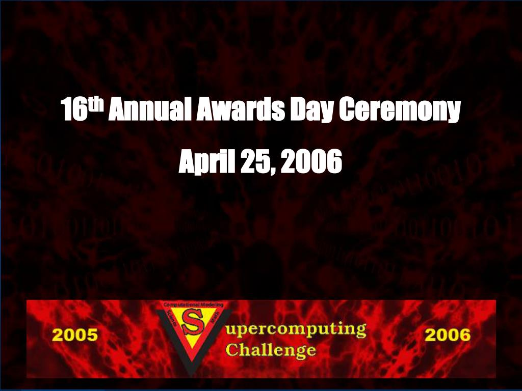 16 th annual awards day ceremony april 25 2006 l.
