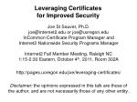 Leveraging Certificates for Improved Security