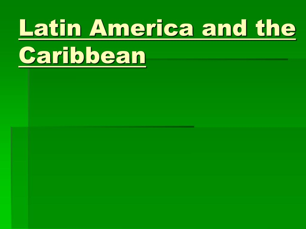 latin america and the caribbean l.