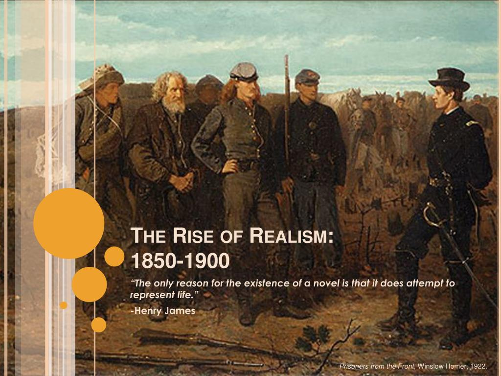 the rise of realism 1850 1900 l.
