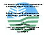 Outcomes of the National Environmental Education Action Plan 1992-2002: Initiatives from the Environmental Management Bu