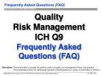 Quality Risk Management ICH Q9 Frequently Asked Questions (FAQ)