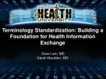 Terminology Standardization: Building a Foundation for HealthInformation Exchange
