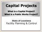 Capital Projects What is a Capital Project? What is a Public Works Project?