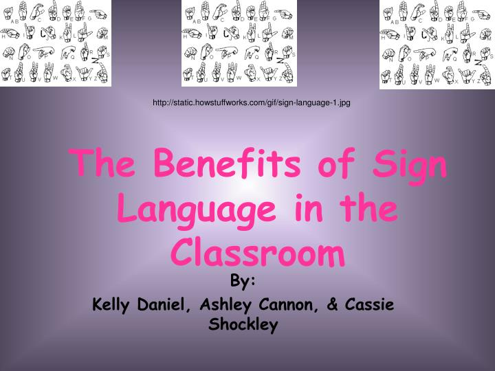 the benefits of sign language in the classroom n.