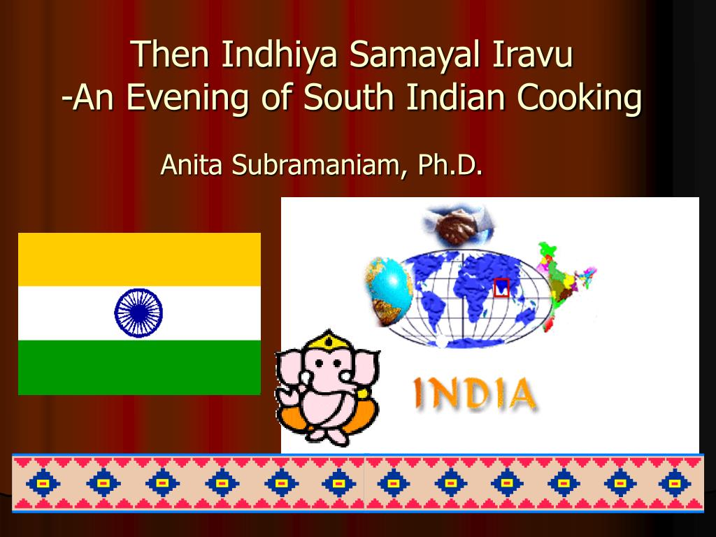 then indhiya samayal iravu an evening of south indian cooking l.