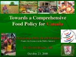 Towards a Comprehensive Food Policy for Canada