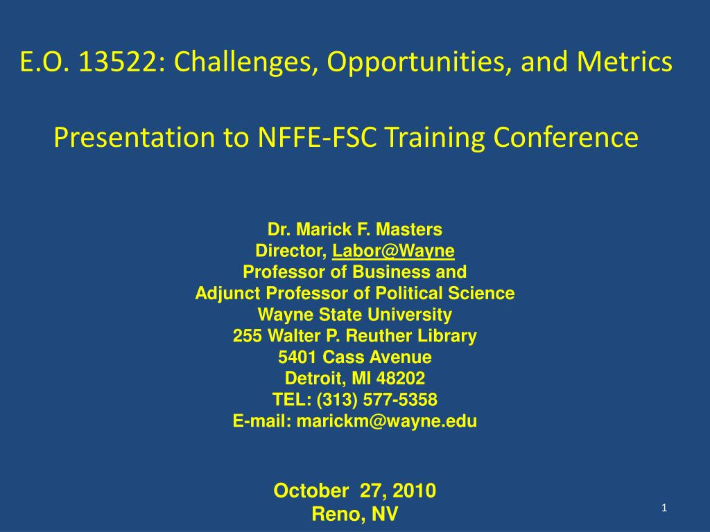 e o 13522 challenges opportunities and metrics presentation to nffe fsc training conference l.