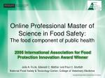 Online Professional Master of Science in Food Safety: The food component of public health