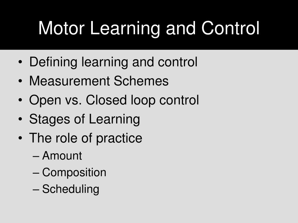 motor learning and control l.
