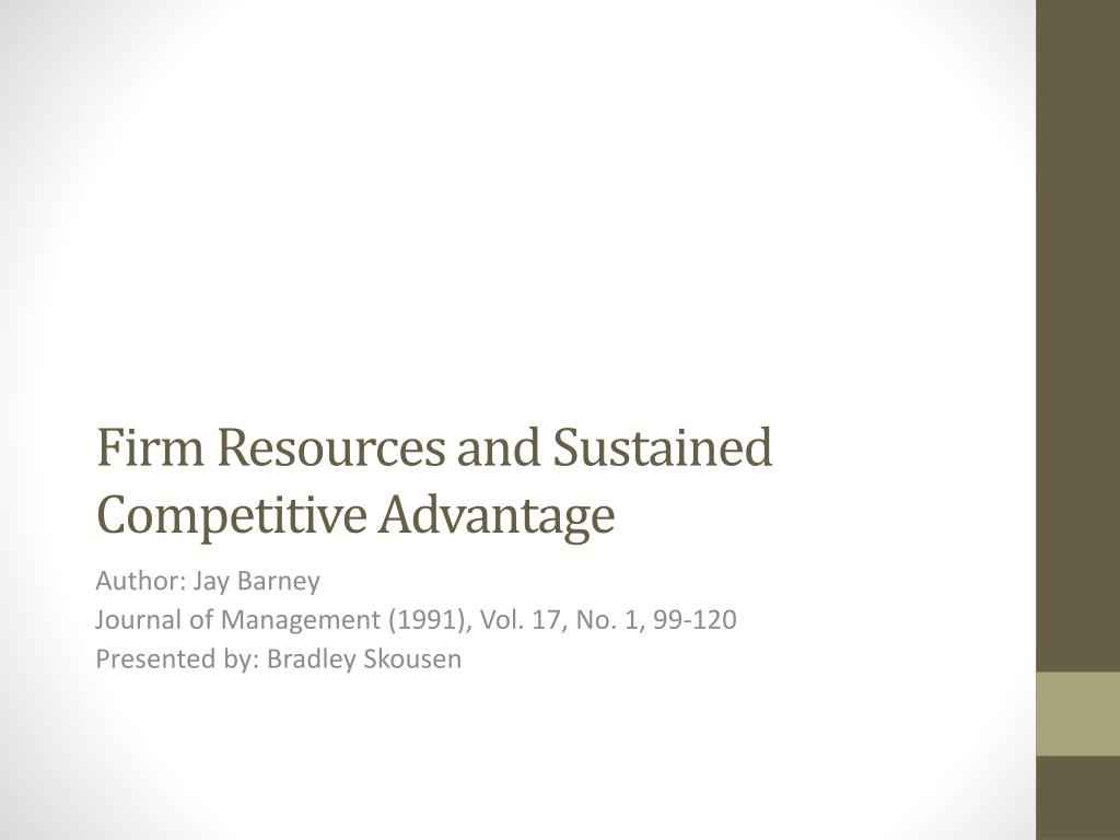 firm resources and sustained competitive advantage l.